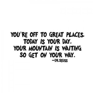 Dr.Seuss quote You're off to great places Seuss font 22x12-700x700